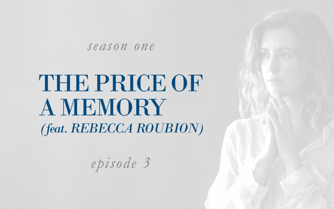 The Price of a Memory (feat. Rebecca Roubion)