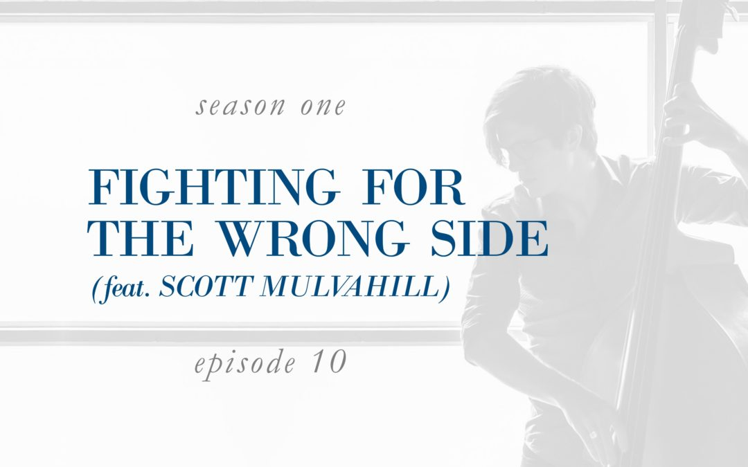 Fighting for the Wrong Side (feat. Scott Mulvahill)