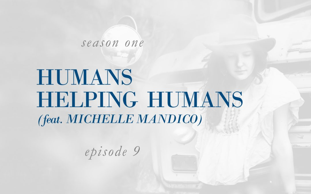 Humans Helping Humans (feat. Michelle Mandico)