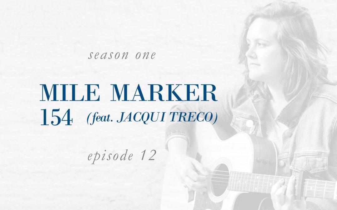 Mile Marker 154 (feat. Jacqui Treco)